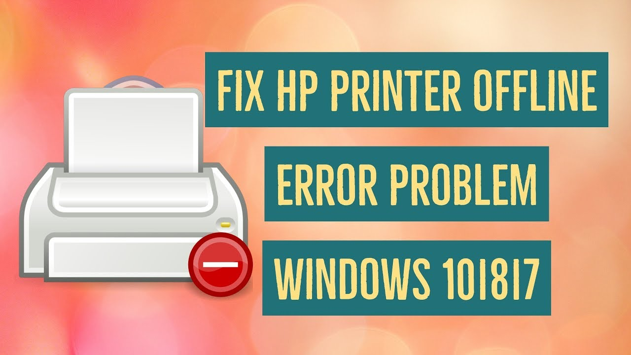 Why Is printer offline windows 10