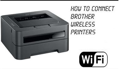 how to connect to brother wireless printer