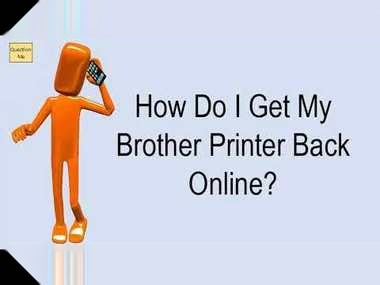 how do i get my brother printer back online