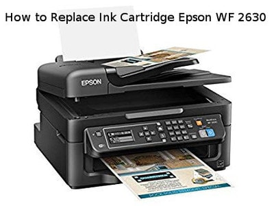 how to replace ink cartridge epson wf 2630
