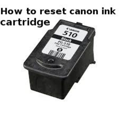 how to reset canon ink cartridge