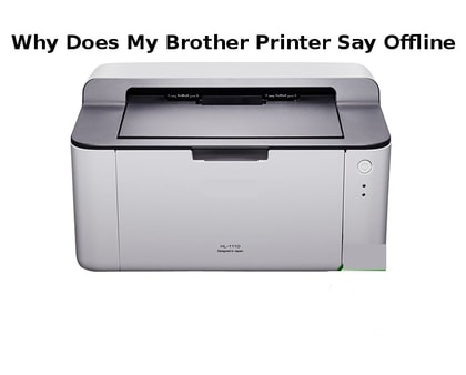 why does my brother printer say offline