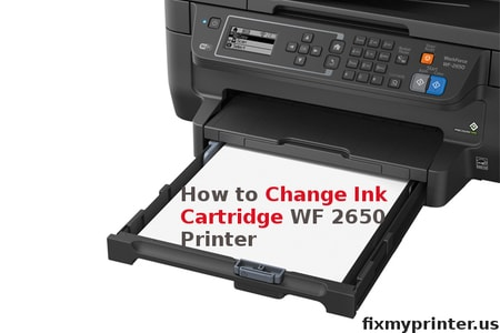 how to change ink cartridge epson wf 2650