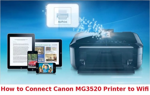 how to connect canon mg3520 printer to wifi
