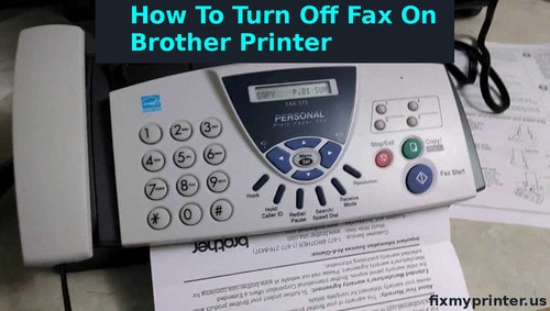 how to turn off fax on brother printer