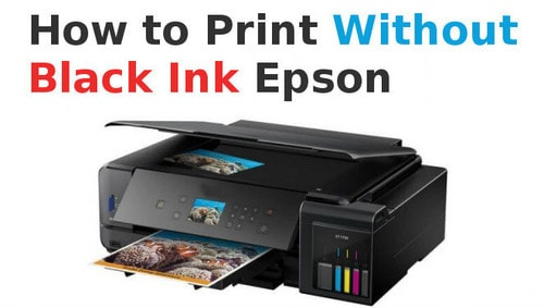 how to print without black ink Epson