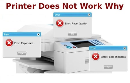printer does not work why