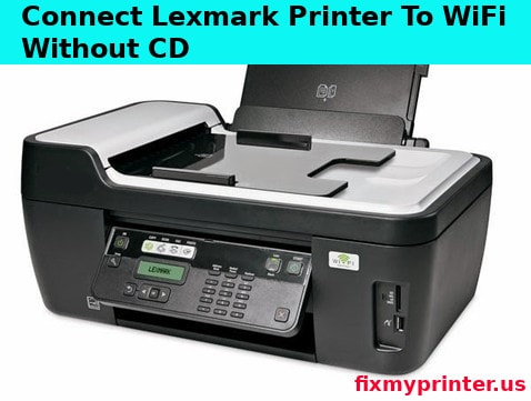 connect lexmark printer to wifi without cd