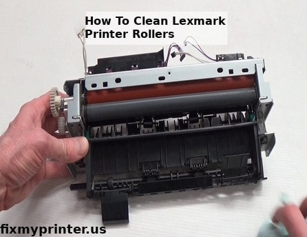 how to clean lexmark printer rollers