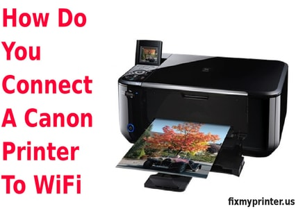 how do you connect a Canon printer to wifi