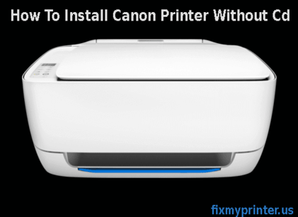 how to install canon printer without cd