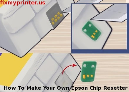 How To Make Your Own Epson Chip Resetter | Reset Ink