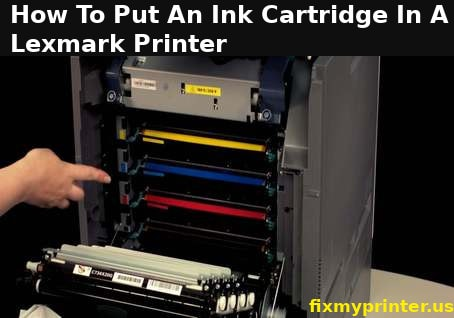 how to put an ink cartridge in a lexmark printer