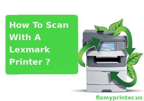 how to scan with a lexmark printer