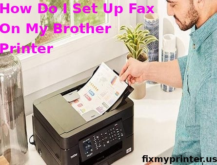 how do i set up fax on my brother printer