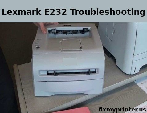 lexmark e232 troubleshooting