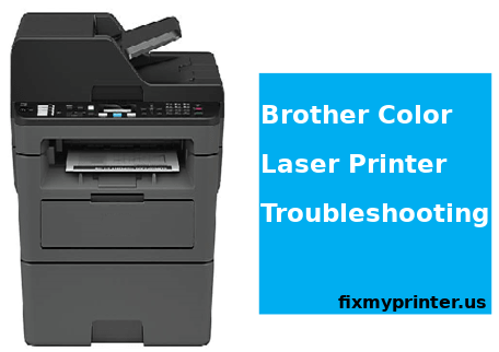 brother color laser printer troubleshooting