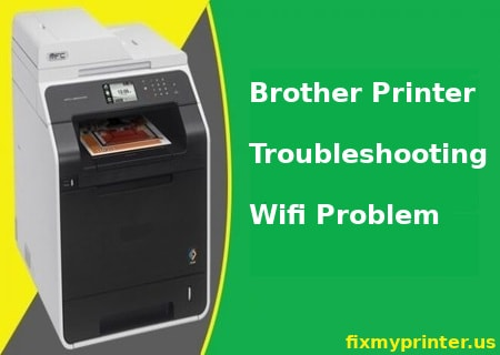 brother printer troubleshooting wifi