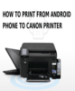 How To Print From Android Phone To Canon Printer