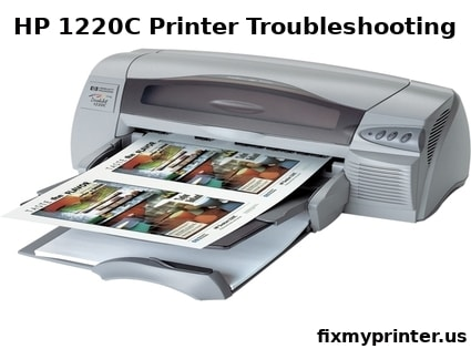 hp 1220c printer troubleshooting