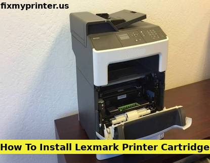 how to install lexmark printer cartridge