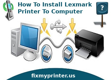 how to install lexmark printer to computer
