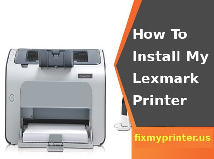 how to install my lexmark printer