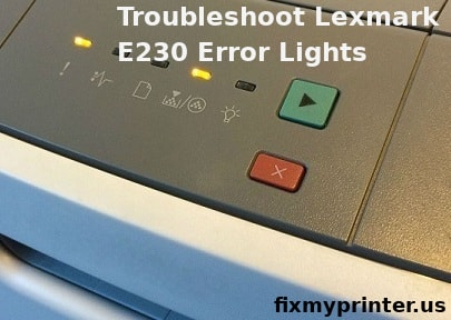 lexmark e230 error lights