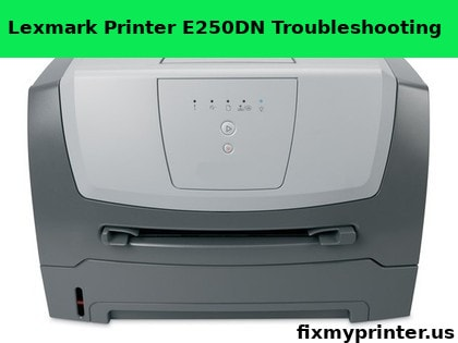 lexmark printer e250dn troubleshooting