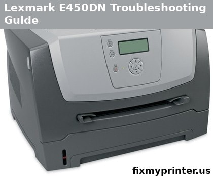lexmark e450dn troubleshooting guide