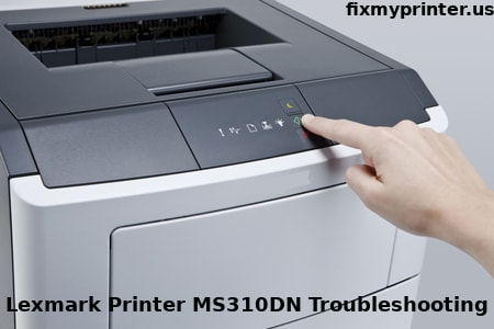lexmark printer ms310dn troubleshooting