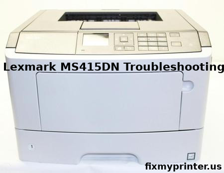 lexmark ms415dn troubleshooting