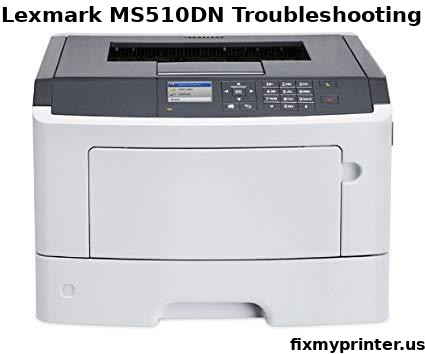 lexmark ms510dn troubleshooting