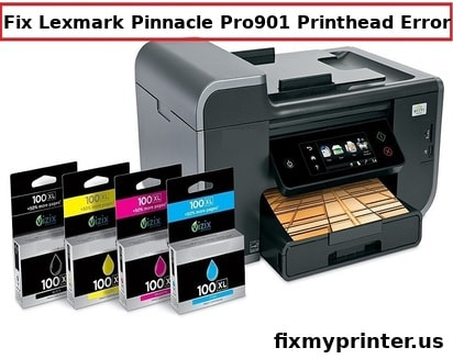 lexmark pinnacle pro901 printhead error
