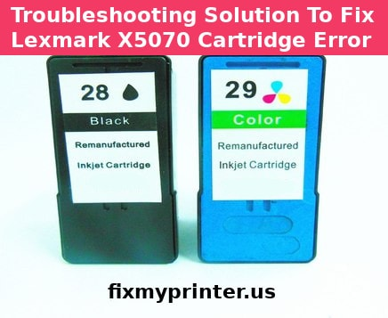 lexmark x5070 cartridge error