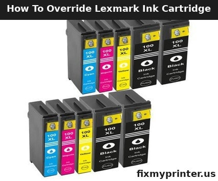 how to override lexmark ink cartridge