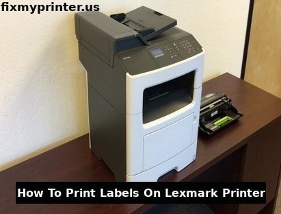 how to print labels on lexmark printer