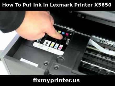 how to put ink in lexmark printer x5650