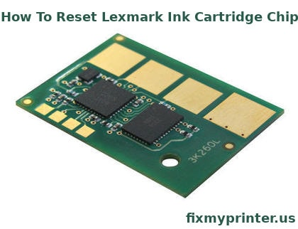 how to reset lexmark ink cartridge chip