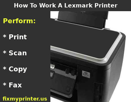 how to work a lexmark printer