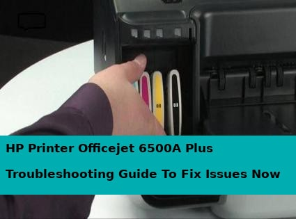 hp printer officejet 6500a plus troubleshooting