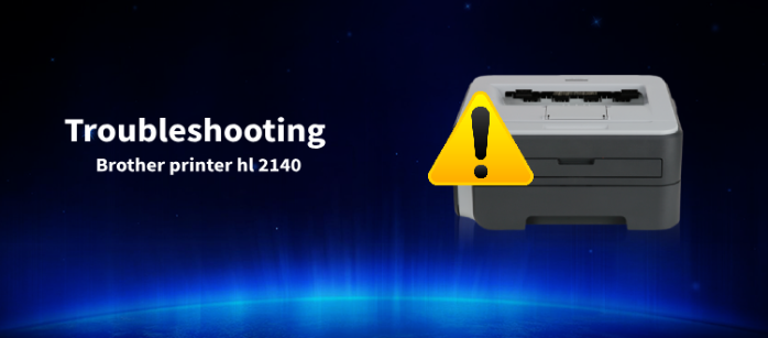 Troubleshooting Brother Printer hl 2140